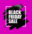 black friday sale poster with watercolor spot vector image