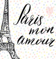 Paris my love lettering sign french words with vector image vector image
