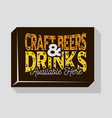 craft beers and drinks typographic sign design for vector image vector image