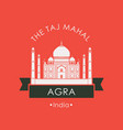banner with taj mahal in agra indian attraction vector image vector image