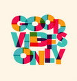 good vibes only motivational poster vector image