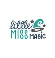 little miss magic quote halloween quote design vector image vector image