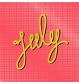 Text July on a Pink Pop Art Background vector image vector image