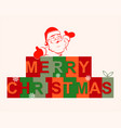 the text merry christmas with santa claus vector image vector image