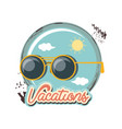 travel vacation sunglasses icon vector image vector image