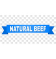 blue ribbon with natural beef text vector image