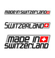 made in switzerland vector image vector image