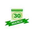 30 march calendar with ribbon vector image vector image