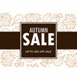 autumn sale banner template with outline leaves vector image