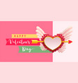 happy valentines day text greeting card arrow vector image vector image