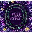 Hello march text watercolor wreath and round vector image vector image