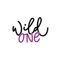 wild one paper cutout shirt quote lettering vector image vector image