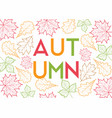 autumn leaves outline background vector image