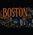 you ll have memories of boston that will last vector image vector image