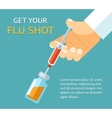 Get your flu shot Doctor hand with syringe vector image