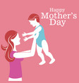 happy mothers day mom carrying baby vector image vector image