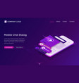 mobile chat dialog isometric landing page banner vector image