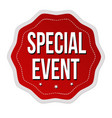 special event label or sticker vector image vector image