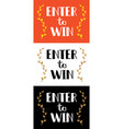 enter to win sign set vector image