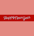happy new year greeting banner white lettering on vector image vector image