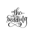 wedding black and white hand ink lettering vector image vector image