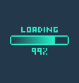 pixel art 8-bit cyber futuristic loading bar 99 vector image vector image