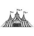 circus tent engraving vector image vector image