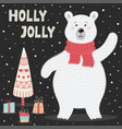 holly jolly greeting card with a cute polar bear vector image vector image