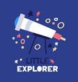 cartoon flat telescope flat with text little vector image