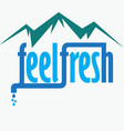 fresh water from mountain vector image vector image