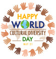 happy world cultural diversity day logo or banner vector image vector image