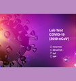 lab test check list on covid-19 computer model vector image