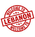 welcome to lebanon red stamp vector image vector image