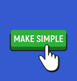 hand mouse cursor clicks the make simple button vector image