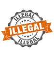 illegal stamp sign seal vector image vector image