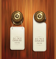 hotel handles with hanging signs on wooden bac vector image
