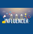 influencer big words text with team people and vector image vector image