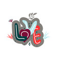 love drawn letters with fashionable colors vector image vector image