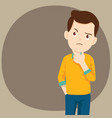 man is thinking with problem vector image