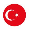 round turkey flag turkish flag star and moon vector image