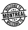 welcome to montreal black stamp vector image vector image