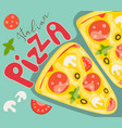 italian pizza poster vector image vector image