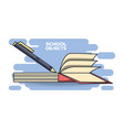 school supplies books education concept vector image