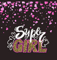 super girl hand written design lettering vector image