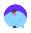 thick man chat bubble avatar character isolated vector image vector image