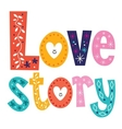 words Love story retro typography lettering vector image vector image