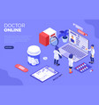 online doctor and medical diagnostics isometric vector image vector image