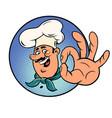 cook makes an ok gesture a good menu vector image vector image