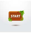Game interface button start on wooden template vector image vector image