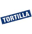square grunge blue tortilla stamp vector image vector image